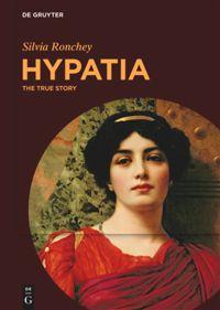 Cover Hypatia. The True Story