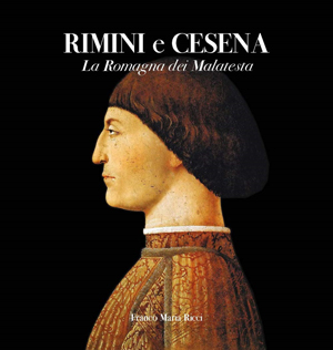 Cover Rimini e Cesena. La Romagna dei Malatesta. Ediz. illustrata