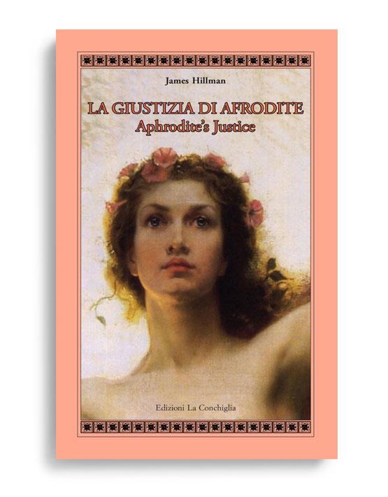 Cover La giustizia di Afrodite. Nuova edizione.