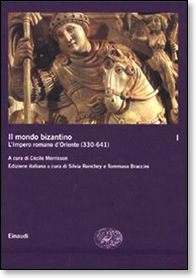 Cover Il mondo bizantino. I: l'Impero romano d'Oriente (330-641)
