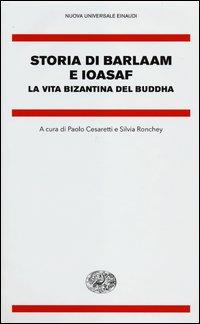 Cover Storia di Barlaam e Ioasaf. La vita bizantina del Buddha